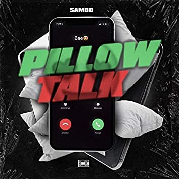 Pillow Talk (Interlude)