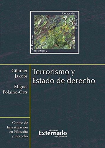 Terrorismo y Estado de derecho (Spanish Edition)