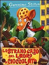 Permalink to Lo strano caso del ladro di cioccolato. Ediz. illustrata PDF