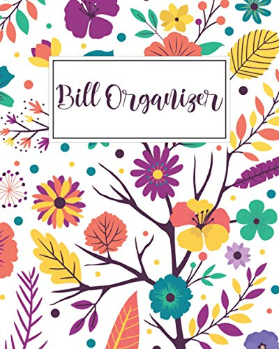 Bill Organizer: Keep Track of Your Monthly Expenses With This Simple and Effective Monthly Bill Payments Checklist Organizer Planner.
