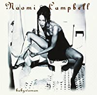 Baby Woman by Naomi Campbell