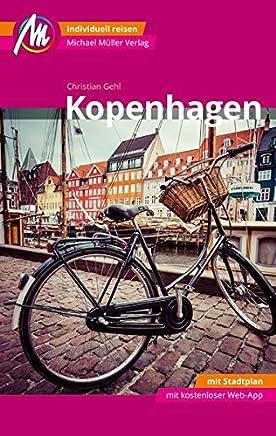 Kopenhagen Reiseführer Michael Müller Verlag: Individuell reisen mit vielen praktischen Tipps und Web-App mmtravel.com