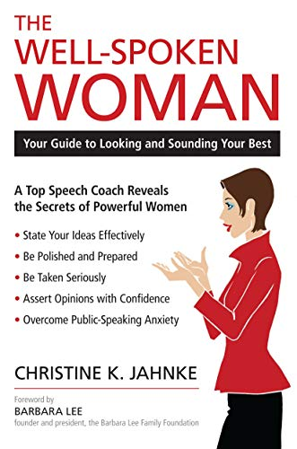 The Well-Spoken Woman: Your Guide to Looking and Sounding Your Best (English Edition)