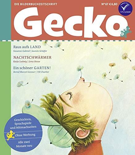 Gecko Kinderzeitschrift Band 67: Die Bilderbuchzeitschrift