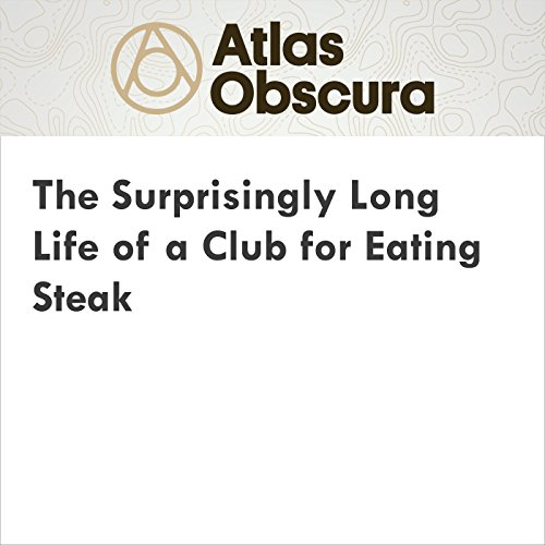 The Surprisingly Long Life of a Club for Eating Steak cover art