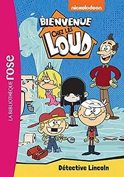 Enfants Livres Pdf Bienvenue Chez Les Loud 09 Detective