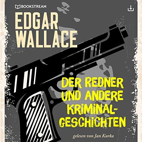 Der Redner und andere Kriminalgeschichten Titelbild