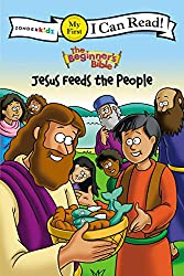 Jesus Feeds the People (I Can Read! / The Beginner's Bible)