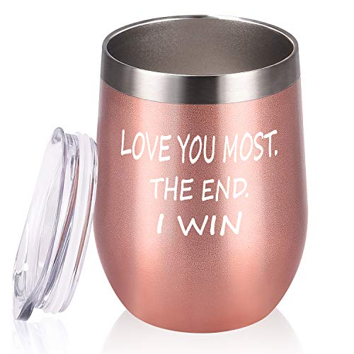 Love You Most The End I Win Wine Tumbler, Gifts for Girlfriend Wife Lovers Her, Valentine's Day Anniversary Christmas Gift, 12 Oz Funny Novelty Insulated Stainless Steel Wine Tumbler, Rose Gold