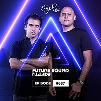 FSOE 637 - Future Sound Of Egypt Episode 637