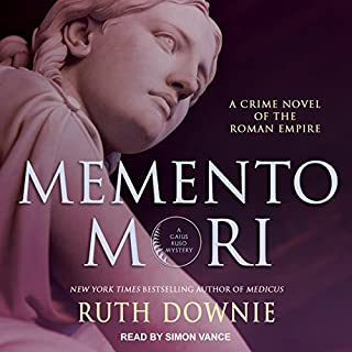 Memento Mori     Roman Empire Series, Book 8              By:                                                                                                                                 Ruth Downie                               Narrated by:                                                                                                                                 Simon Vance                      Length: 10 hrs and 40 mins     54 ratings     Overall 4.6