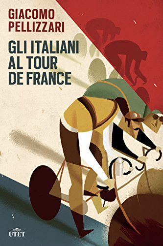 Gli italiani al Tour de France. Con e-book