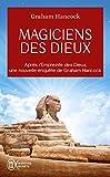 Magiciens des dieux - La sagesse oubliée de la civilisation terrestre perdue - J'ai lu - 16/10/2019