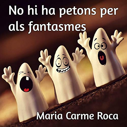 No hi ha petons per als fantasmes [There Are No Kisses for Ghosts] (Audiolibro en Catalán)  By  cover art