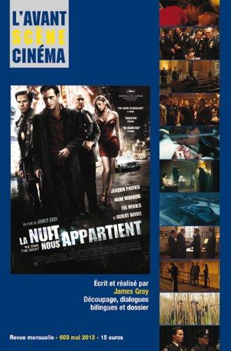 L'Avant-Scene Cinema N 603 : la Nuit Nous Appartient