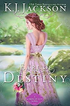 Earl of Destiny: A Lords of Fate Novel by [K.J. Jackson]
