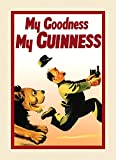 CANVAS Beer Guinness Lion My Goodness My Guinness Irish Ireland Dublin Drink Vintage Poster Repro 16' X 22' Image Size ON CANVAS