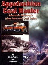 Appalachian Coal Hauler: The Interstate Railroad's Mine Runs and Coal Trains
