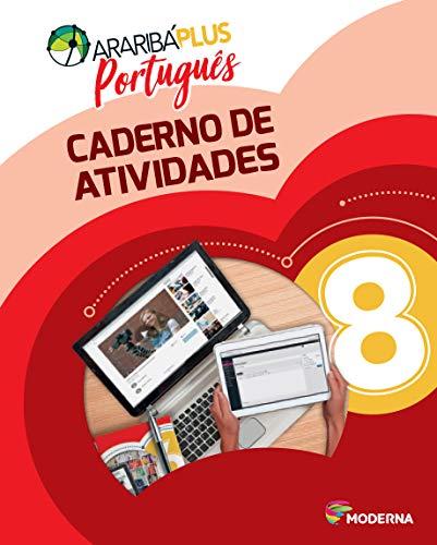 Araribá Plus. Português. 8º Ano - Caderno de Atividades