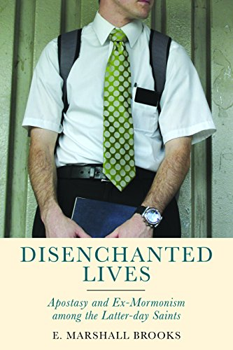 Compare Textbook Prices for Disenchanted Lives: Apostasy and Ex-Mormonism among the Latter-day Saints None Edition ISBN 9780813592183 by Brooks, E. Marshall