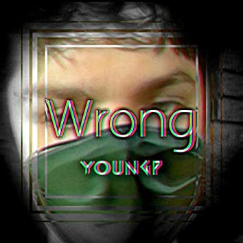 Wrong (feat. Valious)