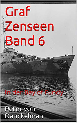 Graf Zenseen Band 6: In der Bay of Fundy
