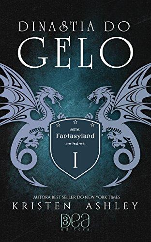 Dinastia do Gelo (Fantasyland Livro 1)