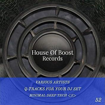 Q-Tracks For Your Dj Set Minimal Deep House 5