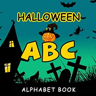 Halloween ABC Alphabet Book: A must have fun book for toddlers and preschoolers