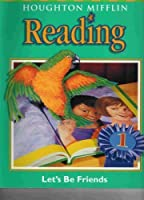 Houghton Mifflin Reading: Student Edition Level 1.2 Lets Be Friends 2001 0618012273 Book Cover
