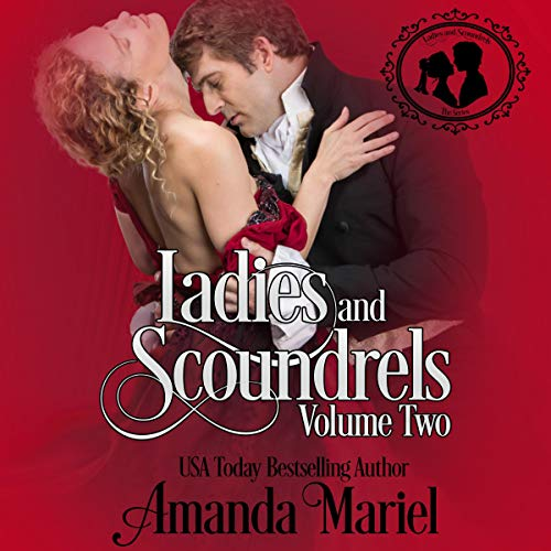 Ladies and Scoundrels, Volume Two cover art