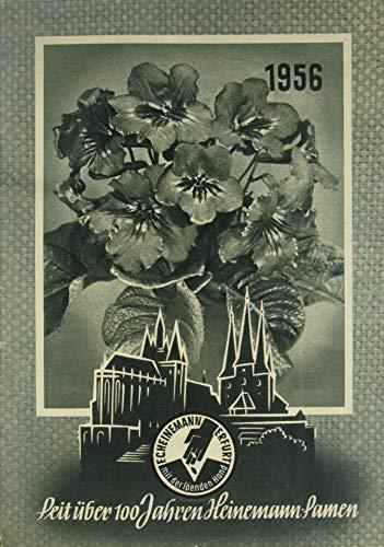 Seit über 100 Jahren Heinemann-Samen 1956 (F. C. Heinemann, Blumenstadt Erfurt)