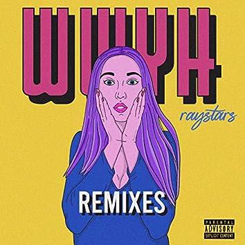 WWYH [Remixes]