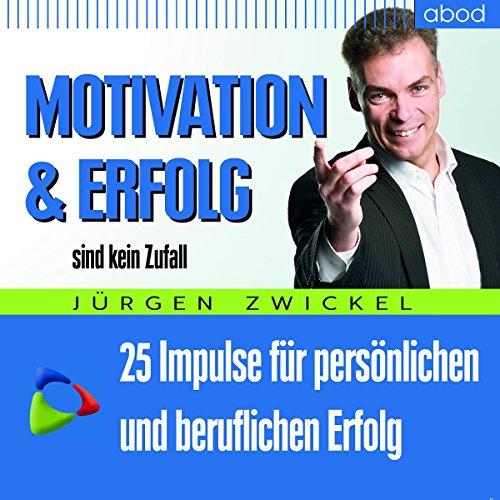 Motivation und Erfolg sind kein Zufall Titelbild
