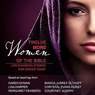Twelve More Women of the Bible Audio Study audiobook cover art