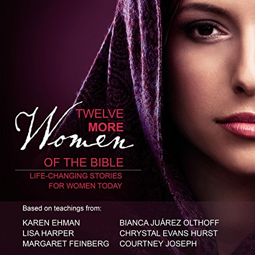 Twelve More Women of the Bible Audio Study audiobook cover art