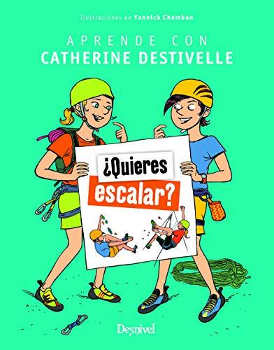 ¿Quieres escalar? Aprende con Catherine Destivelle