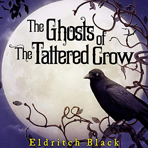 The Ghosts of the Tattered Crow  By  cover art