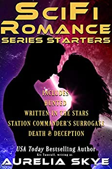 SciFi Romance Series Starters: SFR Collection by [Aurelia  Skye, Kit Tunstall]