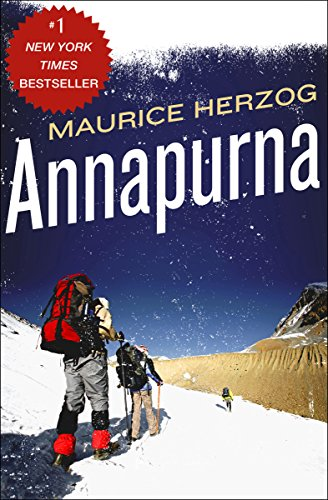 Annapurna: The First Conquest of an 8,000-Meter Peak (English Edition)