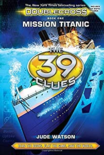 The 39 Clues: Doublecross Book 1: Mission Titanic (1)