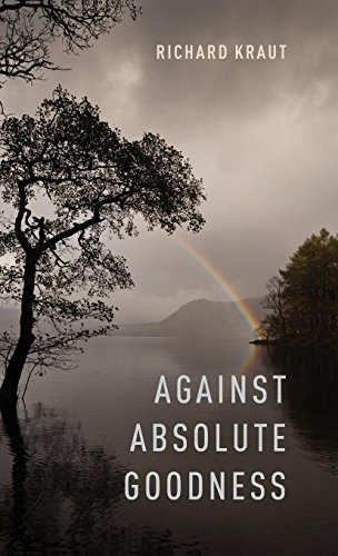 Against Absolute Goodness (Oxford Moral Theory)