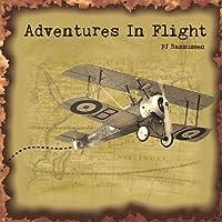 Adventures in Flight