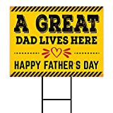Happy Fathers Day Yard Sign Quarantine 24' x 18' - Coroplast Visible Text Long Lasting Rust Free A Great Dad Lives Here Yard Sign with Metal H-Stake, C (24x18, Single Sided)