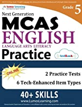 MCAS Test Prep: Grade 5 English Language Arts Literacy (ELA) Practice Workbook and Full-length Online Assessments: Next Generation Massachusetts Comprehensive Assessment System Study Guide