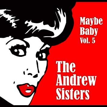 Maybe Baby, Vol. 5