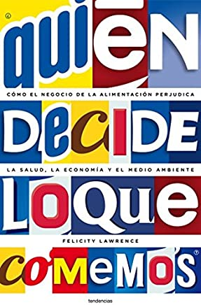 ¿Quién decide lo que comemos? (Tendencias) (Spanish Edition)