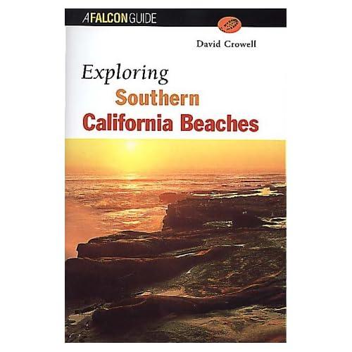 Exploring Southern California Beaches (Exploring Series)