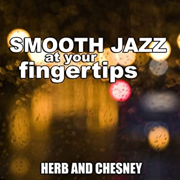 Smooth Jazz At Your Fingertips