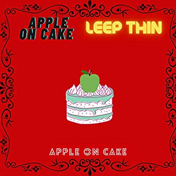 Apple on Cake